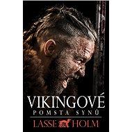 Vikingové - Pomsta synů