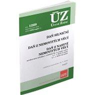ÚZ 1269 Daň z nabytí nemovitých věcí, Daň z nemovitých věcí, Daň silniční: podle stavu k 16. 7. 2018 - Kniha