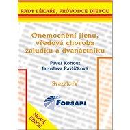 Onemocnění jícnu, vředová choroba žaludku a dvanáctníku: Svazek IV - Kniha