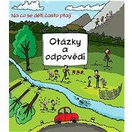 Otázky a odpovědi: Na co se děti často ptají - Kniha