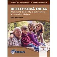 Bezlepková dieta: nejen pro pacienty s cukrovkou a redukční dietou - Kniha