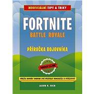 Fortnite Battle Royale: Příručka bojovníka - Kniha