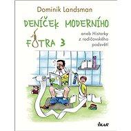 Deníček moderního fotra 3 - Kniha