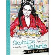 Školnice Valerie se ujímá vedení - Kniha