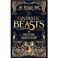 Fantastic Beasts and Where to Find Them: The Original Screenplay PB - Kniha