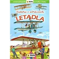 Letadla Historie v obrázcích - Kniha