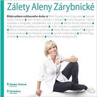 Zálety Aleny Zárybnické: Blízká setkání rozhlasového druhu - Kniha