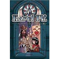 Karel IV. - slavný český král - Kniha