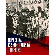 Republika Československá 1918-1939 - Kniha