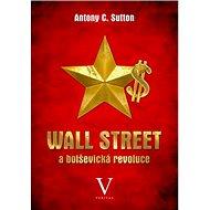Wall Street a bolševická revoluce - Kniha