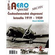 AEROspeciál 2 Československá dopravní letadla 1919-1939: Archiv - Kniha