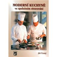Moderní kuchyně ve společném stravování - Kniha