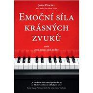 Emoční síla krásných zvuků: aneb proč máme rádi hudbu - Kniha