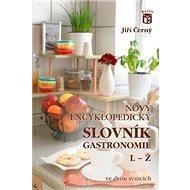Nový encyklopedický slovník gastronomie, L–Ž: 2. díl - Kniha
