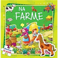 Na farme: Obsahuje 6x puzzle - Kniha