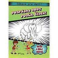 Pospájaj body podľa čísel! Zábava pre deti!: Zotri a hraj znova - Kniha