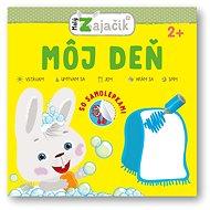 Malý zajačik Môj deň - Kniha