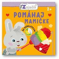 Malý zajačik Pomáham mamičke - Kniha