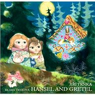 Hansel and Gretel - Kniha