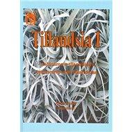 Tillandsia I: Začínáme s tilandsiemi - Kniha