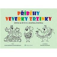 Příběhy veverky Zrzinky: Učíme se di-ti-ni s veverkou Zrzinkou - Kniha
