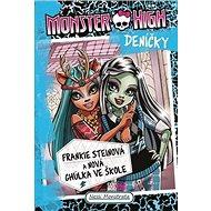 Monster High deníčky Frankie Steinová: a nová ghúlka ve škole