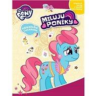 My Little Pony Miluju poníky!: Kouzelná cukrárna - Kniha