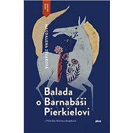 Balada o Barnabáši Pierkielovi