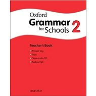Oxford Grammar for Schools 2 Teacher´s Book with Audio CD - Kniha