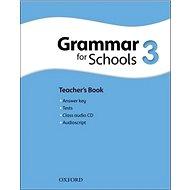 Oxford Grammar for Schools 3 Teacher´s Book with Audio CD - Kniha