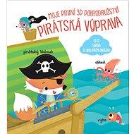 Moje první 3D dobrodružství Pirátská výprava - Kniha