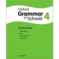 Oxford Grammar for Schools 4 Teacher´s Book with Audio CD - Kniha