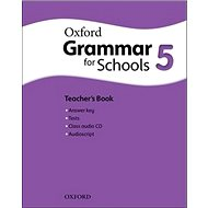 Oxford Grammar for Schools 5 Teacher´s Book with Audio CD - Kniha