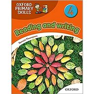 Oxford Primary Skills 4: Reading and writing - Kniha