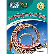 Oxford Primary Skills 6: Reading and writing - Kniha