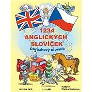 1234 anglických slovíček: Obrázkový slovník pro děti - Kniha