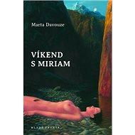Víkend s Miriam - Kniha
