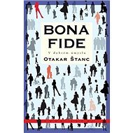 Bona fide: V dobrém úmyslu - Kniha
