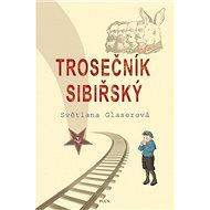 Trosečník sibiřský - Kniha