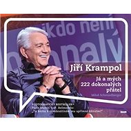 Jiří Krampol: Já a mých 222 dokonalých přátel - Kniha