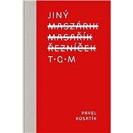 Jiný TGM - Kniha