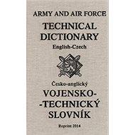 Vojensko-technický slovník: anglicko-český a česko-anglický - Kniha