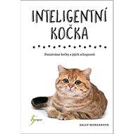 Inteligentní kočka: Inteligentní kočky a jejich schopnosti - Kniha