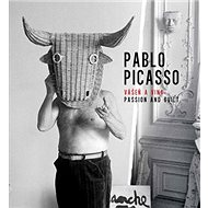 Pablo Picasso Vášeň a vina: Passion and Guilty