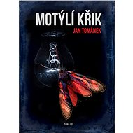Motýlí křik - Kniha