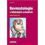 Revmatologie v klinických scénářích - Kniha