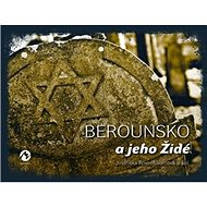 Berounsko a jeho Židé - Kniha