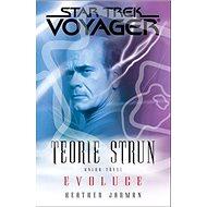 Star Trek Voyager Teorie strun Evoluce: Kniha třetí - Kniha