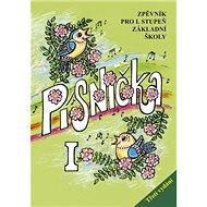 Písnička I: Zpěvník pro I. stupeň základní školy - Kniha
