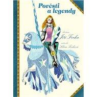Pověsti a legendy - Kniha